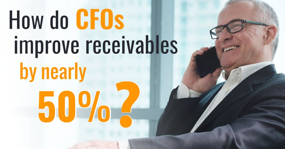 How does a CFO improve receivables